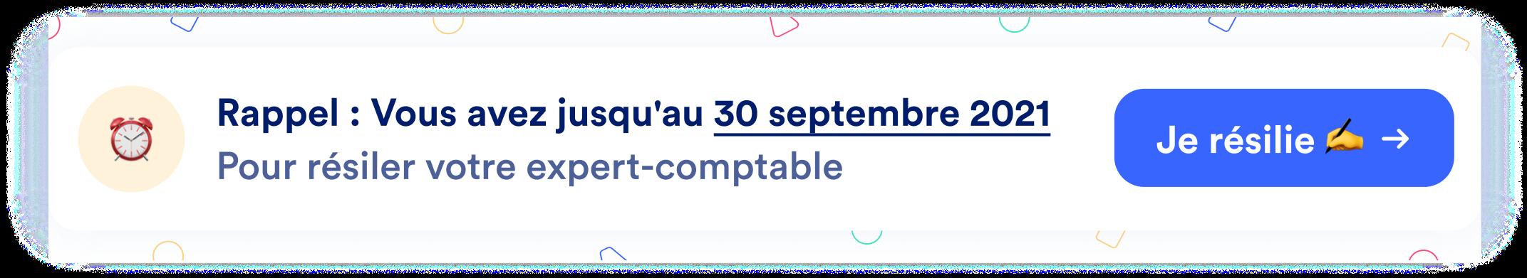 Vous avez jusqu'au 30 septembre pour résilier la mission de votre expert-comptable